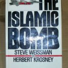 The Islamic Bomb, Steve Weissman & Herbert Krosney