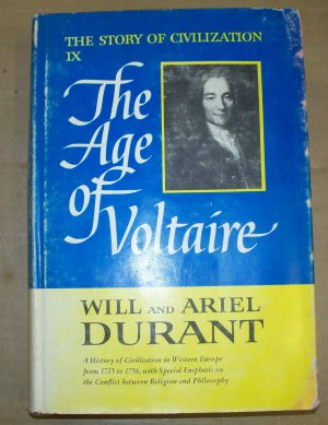 The Story of Civilization IX The Age of Voltaire, Will & Ariel Durrant