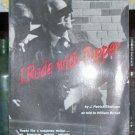 I Rode With Tupper, J. Patrick Shannan