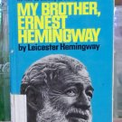 My Brother, Ernest Hemingway, Leicester Hemingway