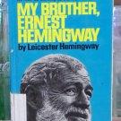 My Brother, Ernest Hemingway, Leicester Hemingway