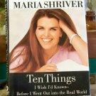 Ten Things, Maria Shriver