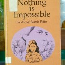 Nothing Is Impossible, Dorothy Aldis