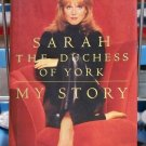 My Story, Sarah The Duchess of York