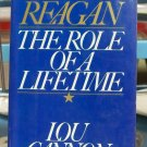 President Reagan, The Role of a Lifetime, Lou Cannon
