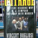 Out Rage, Vincent Bugliosi