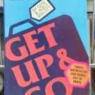 Get Up & Go, A Guide for the Mature Traveler, Gene & Adele Malott