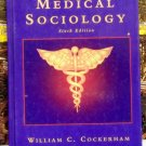 Medical Sociology, Student Book, William Cockerham