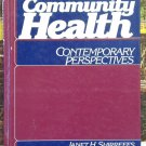 Community Health, Student Book, Janet H. Shirreffs