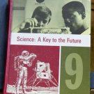 Science: A Key to the Future, Student Book