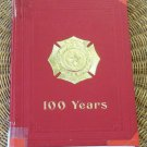 Texas 100 Years State Fireman's & Fire Marshal's Association Historical book