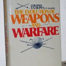 The Evolution of Weapons and Warfare, Colonel T.N. Dupuy