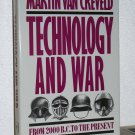 Technology and War: From 2000 B.C. to the Present, Martin Van Creveld