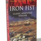Iron Fist: Classic Armoured Warfare, Cassell Military Classics