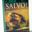 Cassell Military Classics: Salvo!: Epic Naval Gun Actions