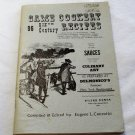 Game Cookery Recipes 96 XIXth Century Delmonico's Restaurant Eugene L. Conrotto