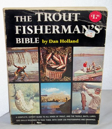 Vintage The Trout Fisherman's Bible 1962 copyrightpaper back used Dan Holland