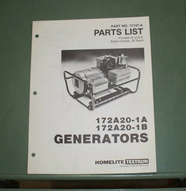 Homelite Generators, Parts List, Part No. 17137-A, Models 172A20-1A & 172A20-1B