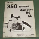 Homelite 350 Automatic Chain Saw HG & SL Parts List, Part No. 24820 Rev. 1