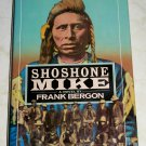 Shoshone Mike by Frank Bergon