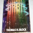 Orbit by Thomas H. Block