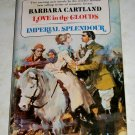 Love in the Clouds & Imperial Splendour by Barbara Cartland