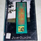 Till the Cows Come Home by Judy Clemens, First Edition 2004