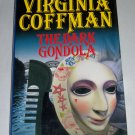 The Dark Gondola by Virginia Coffman