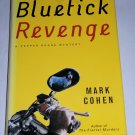 Bluetick Revenge by Mark Cohen, First Edition