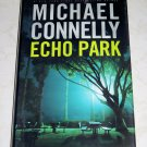 Echo Park by Michael Connelly, First Edition