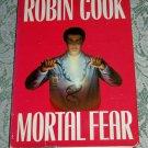 Mortal Fear by Robin Cook (E1)