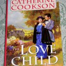 The Love Child by Catherine Cookson
