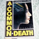 A Common Death by Natasha Cooper, First American Edition