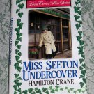 Miss Seeton Undercover by Hamilton Crane, First Edition