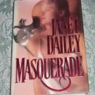 Masquerade by Janet Daily, First Edition