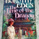 The Time of the Dragon by Dorothy Eden