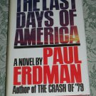 The Last Days of America by Paul Erdman