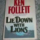 Lie Down with Lions by Ken Follett, First Edition