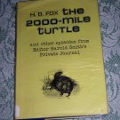The 2000-Mile Turtle by H.B. Fox, Second Printing