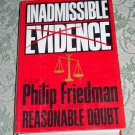 Inadmissible Evidence by Philip Friedman