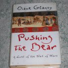 Pushing the Bear by Diane Glancy, First Edition