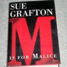 M is for Malice by Sue Grafton, First Edition