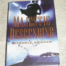 Majestic Descending by Mitchell Graham, First Edition