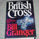 The British Cross by Bill Granger, First Edition