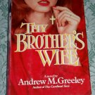 Thy Brother's Wife by Andrew M. Greeley