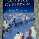 Skipping Christmas by John Grisham, First Edition
