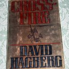 Crossfire by David Hagberg, First Edition