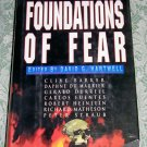 Foundations of Fear edited by David G. Hartwell,First Edition