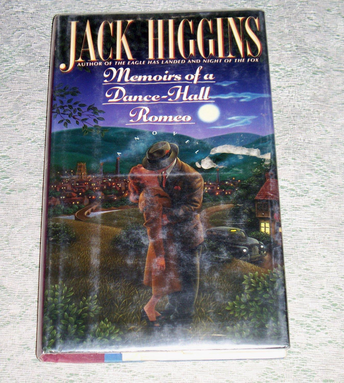 Memoirs Of A Dance Hall Romeo By Jack Higgins