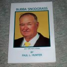 Bubba Snodgrass by Paul L. Hunter, First Edition